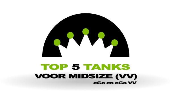 Top 5 Tanks voor eGo en eGo met variabel voltage (Mid-Size)