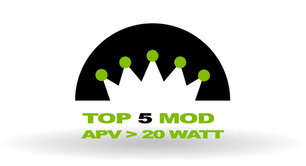Top 5 Mod > 20 Watt